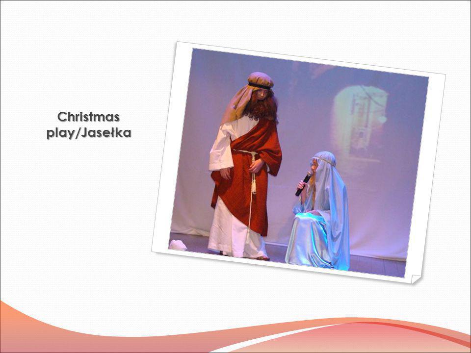 Christmas play/Jasełka