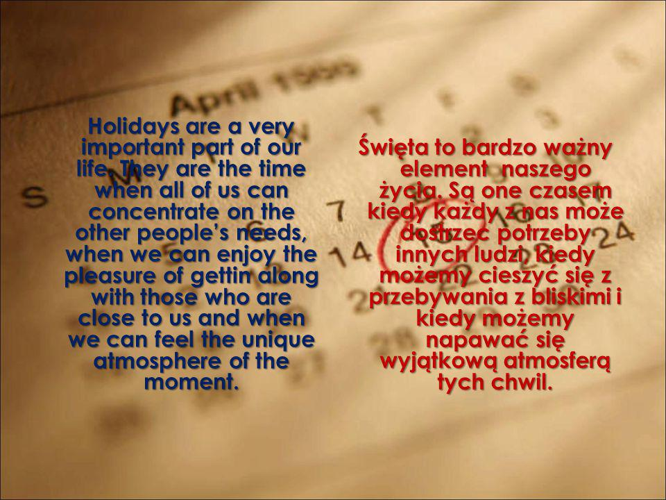 Święta to bardzo ważny element naszego życia
