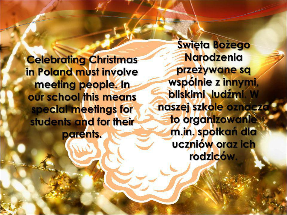 Celebrating Christmas in Poland must involve meeting people