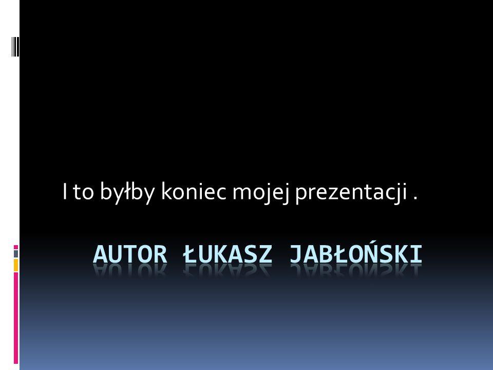 Autor Łukasz Jabłoński