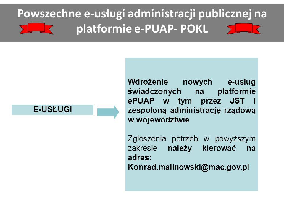 Powszechne e-usługi administracji publicznej na platformie e-PUAP- POKL