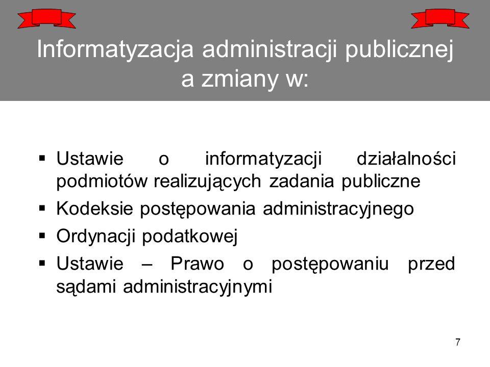 Informatyzacja administracji publicznej a zmiany w:
