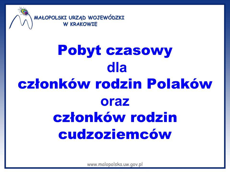 Pobyt czasowy dla członków rodzin Polaków oraz członków rodzin cudzoziemców
