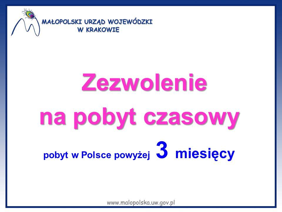 pobyt w Polsce powyżej 3 miesięcy