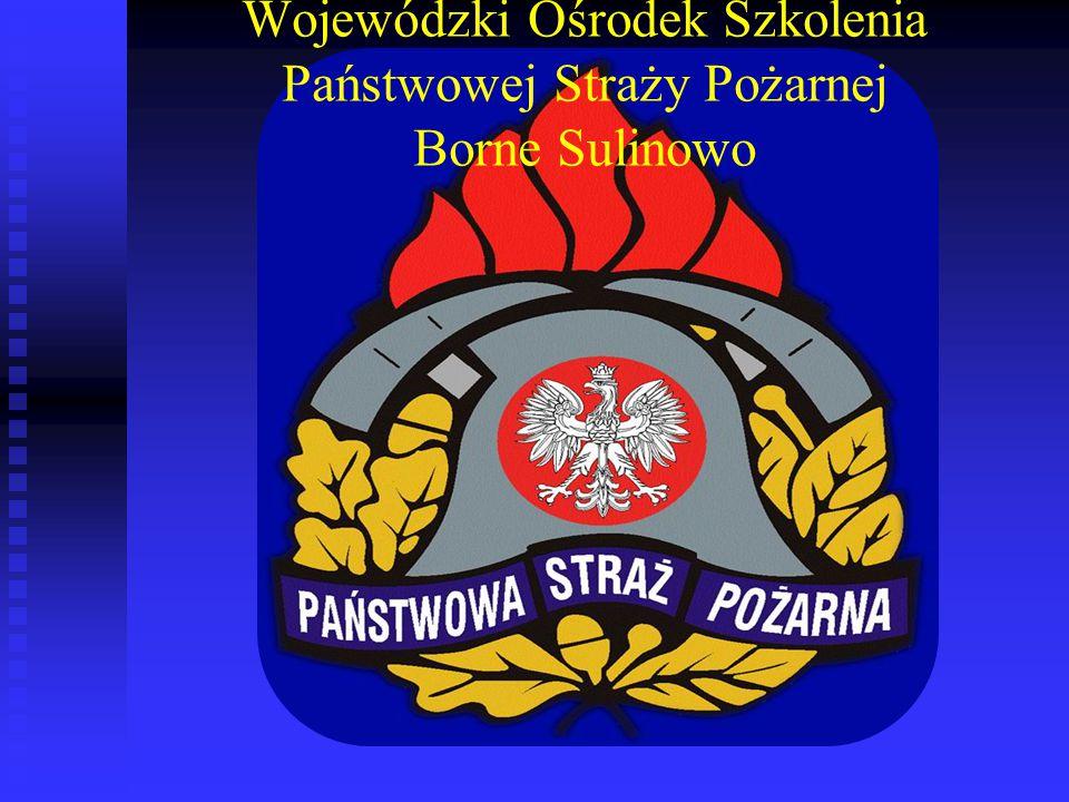 Wojewódzki Ośrodek Szkolenia Państwowej Straży Pożarnej Borne Sulinowo