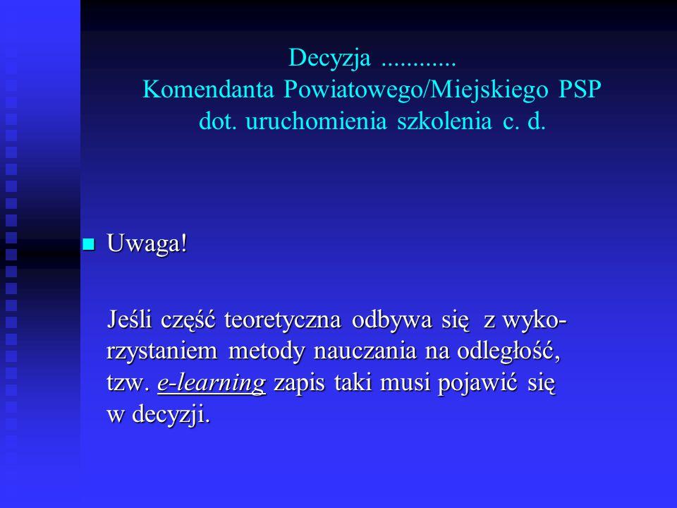 Decyzja. Komendanta Powiatowego/Miejskiego PSP dot
