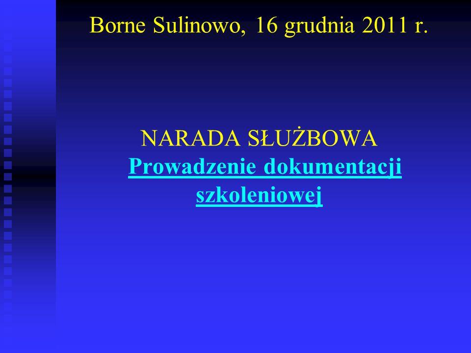 Borne Sulinowo, 16 grudnia 2011 r