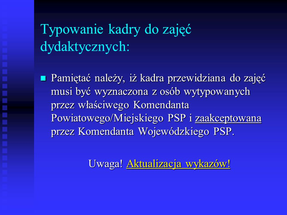 Typowanie kadry do zajęć dydaktycznych: