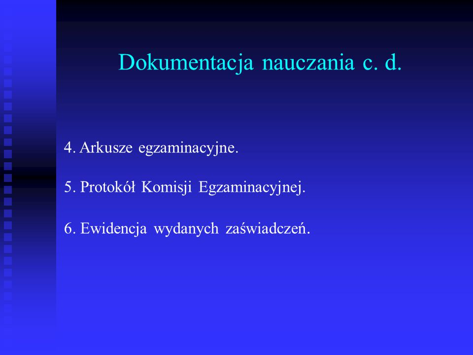 Dokumentacja nauczania c. d.