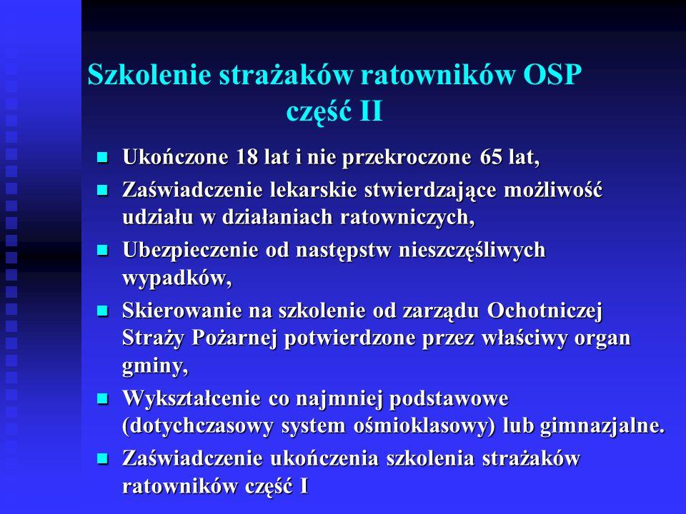 Szkolenie strażaków ratowników OSP część II