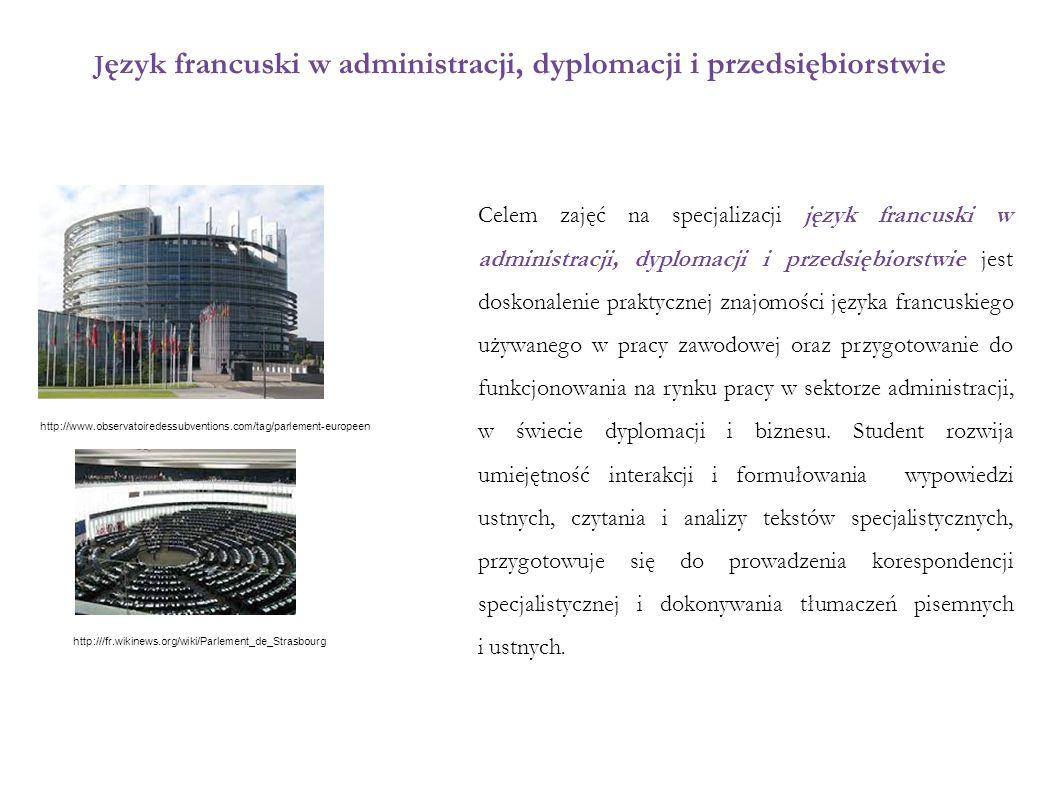 Język francuski w administracji, dyplomacji i przedsiębiorstwie