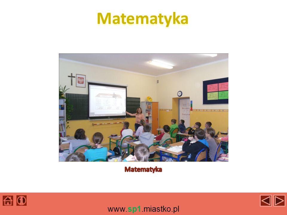 Matematyka Matematyka www.sp1.miastko.pl