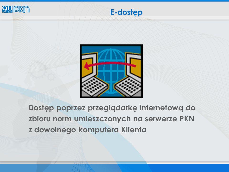 E-dostęp Dostęp poprzez przeglądarkę internetową do.