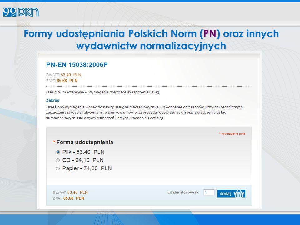 Formy udostępniania Polskich Norm (PN) oraz innych wydawnictw normalizacyjnych