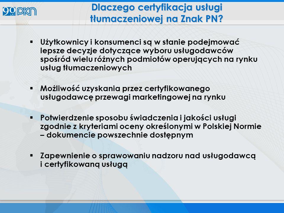 Dlaczego certyfikacja usługi tłumaczeniowej na Znak PN
