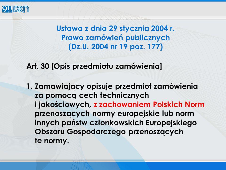 Ustawa z dnia 29 stycznia 2004 r. Prawo zamówień publicznych