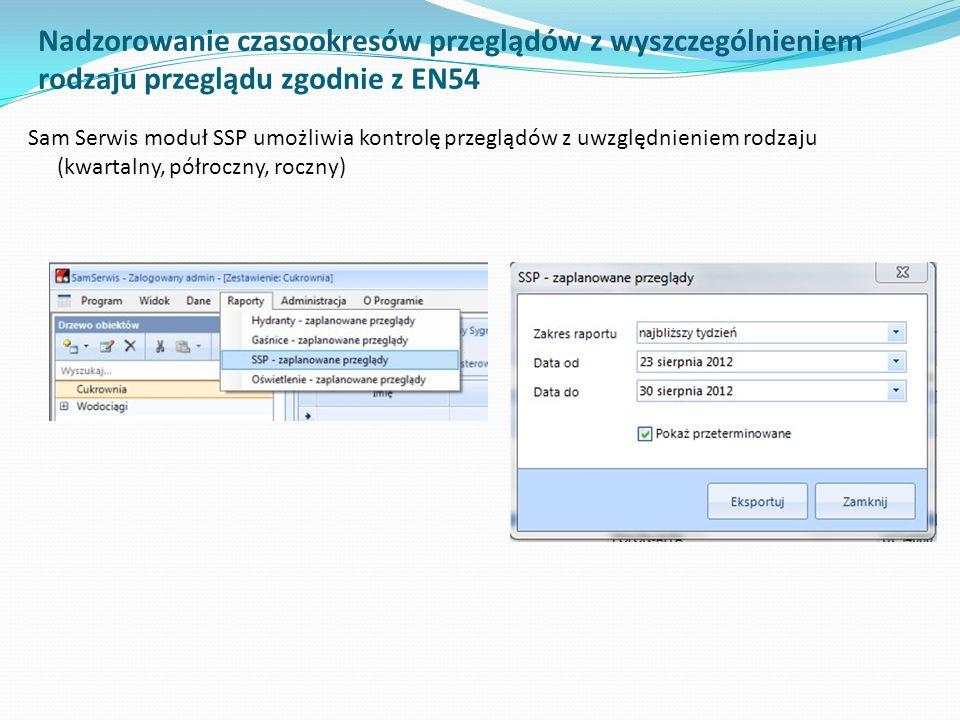 Nadzorowanie czasookresów przeglądów z wyszczególnieniem rodzaju przeglądu zgodnie z EN54