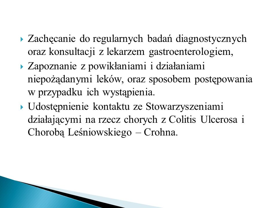 Zachęcanie do regularnych badań diagnostycznych oraz konsultacji z lekarzem gastroenterologiem,