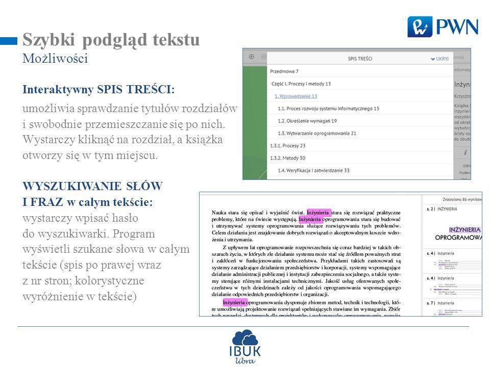 Szybki podgląd tekstu Możliwości Interaktywny SPIS TREŚCI: