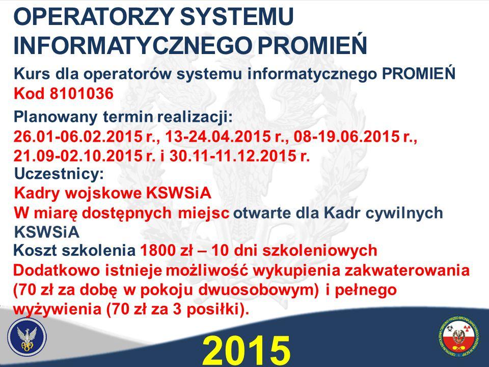 2015 OPERATORZY SYSTEMU INFORMATYCZNEGO PROMIEŃ