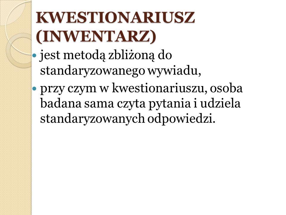 KWESTIONARIUSZ (INWENTARZ)
