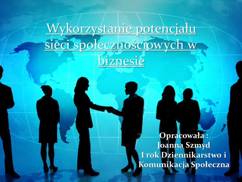 Wykorzystanie potencjału sieci społecznościowych w biznesie