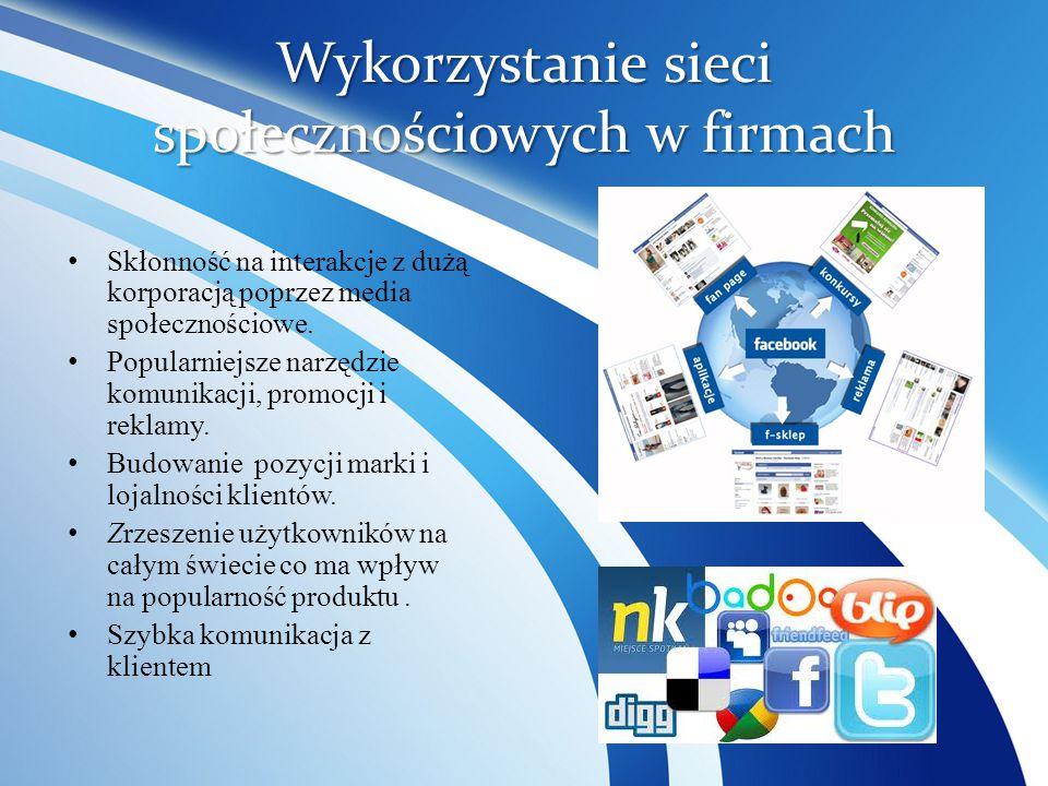 Wykorzystanie sieci społecznościowych w firmach