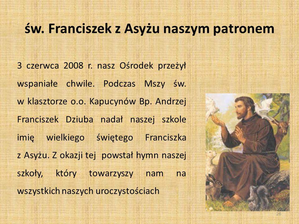 św. Franciszek z Asyżu naszym patronem