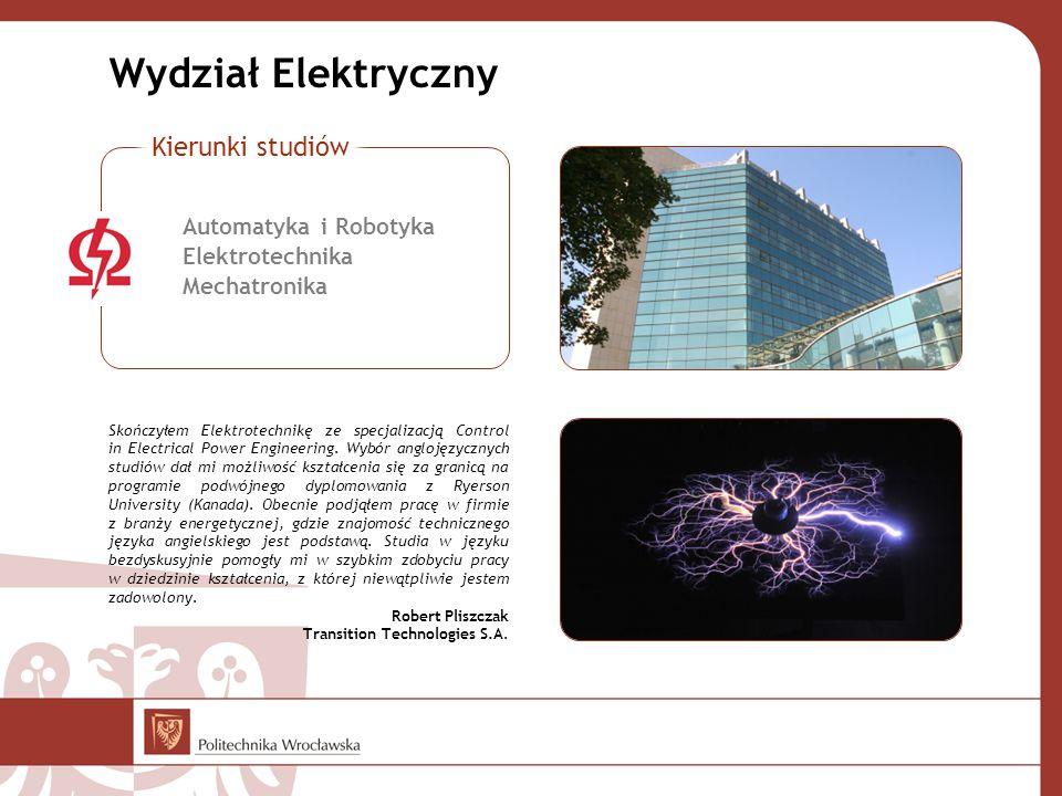 Wydział Elektryczny Kierunki studiów Automatyka i Robotyka