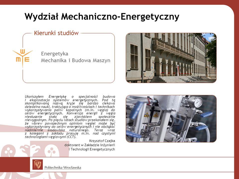 Wydział Mechaniczno-Energetyczny