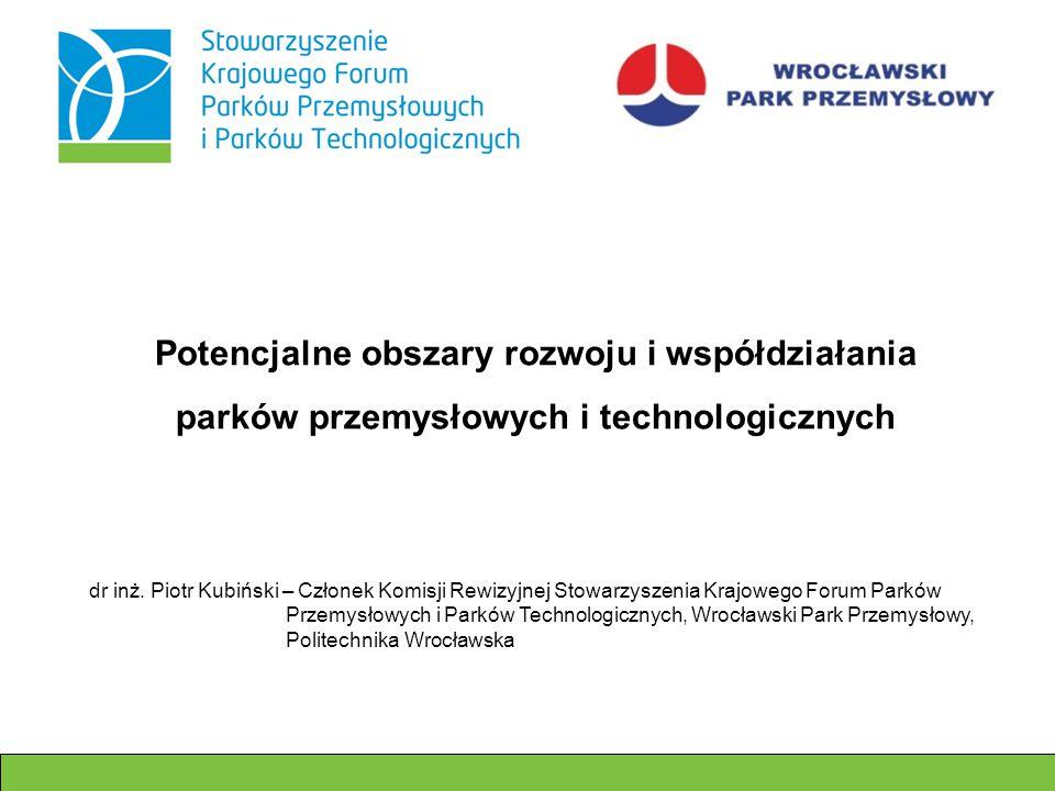 Potencjalne obszary rozwoju i współdziałania parków przemysłowych i technologicznych