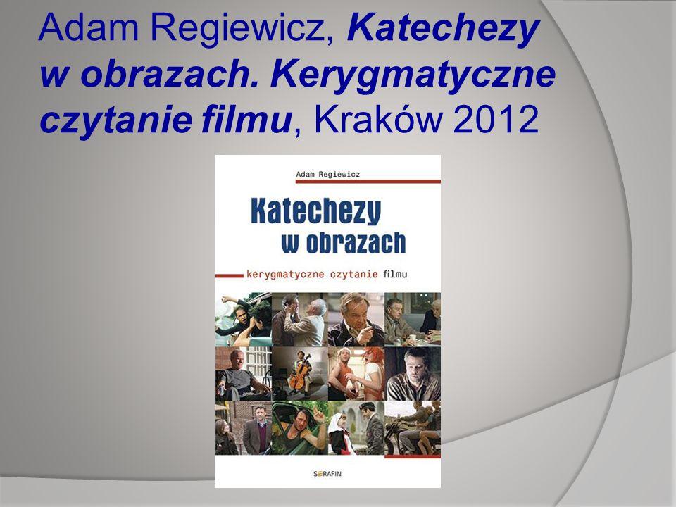 Adam Regiewicz, Katechezy w obrazach