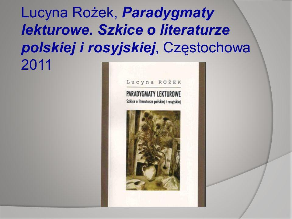 Lucyna Rożek, Paradygmaty lekturowe