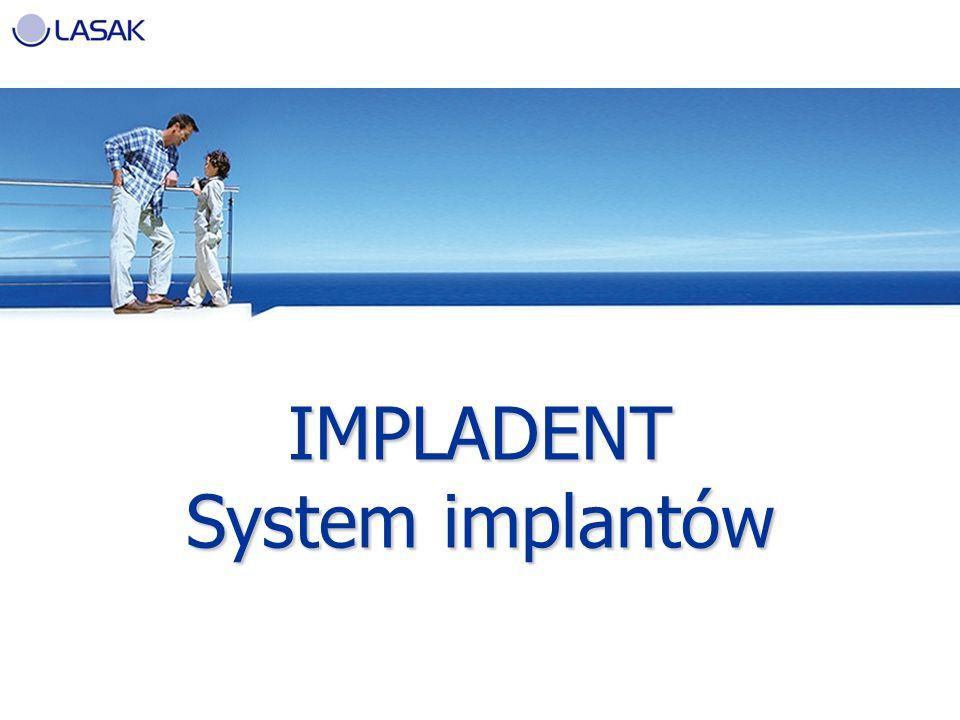 IMPLADENT System implantów
