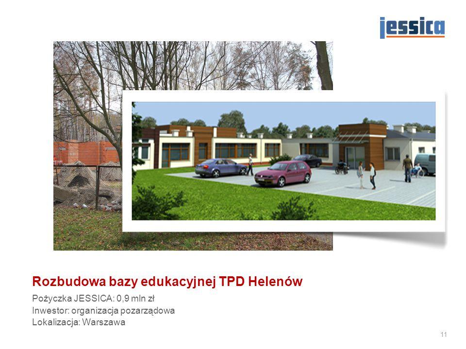 Rozbudowa bazy edukacyjnej TPD Helenów