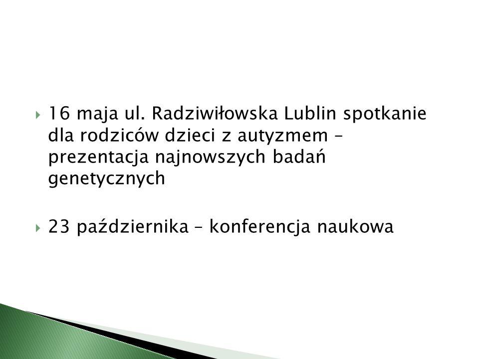16 maja ul. Radziwiłowska Lublin spotkanie dla rodziców dzieci z autyzmem – prezentacja najnowszych badań genetycznych