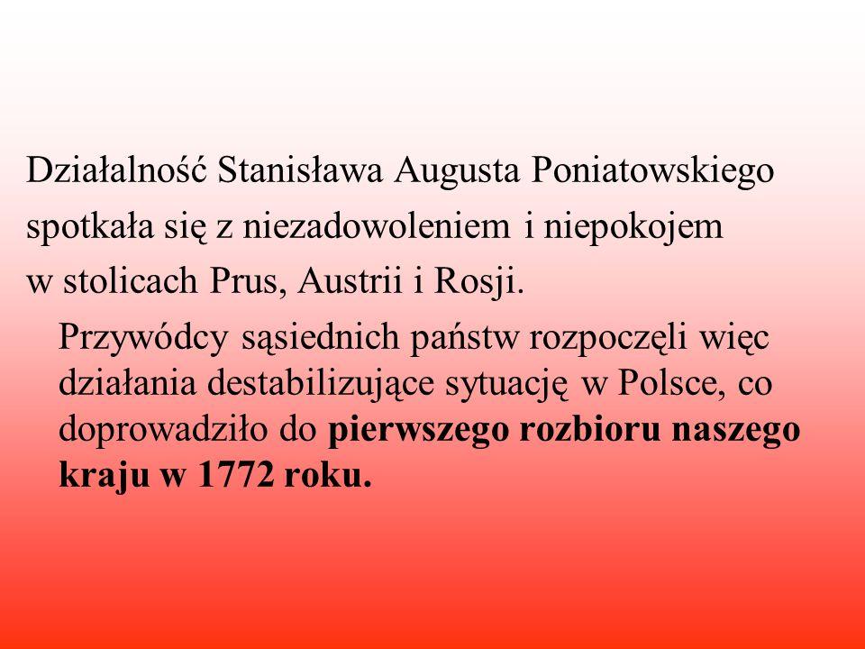 Działalność Stanisława Augusta Poniatowskiego