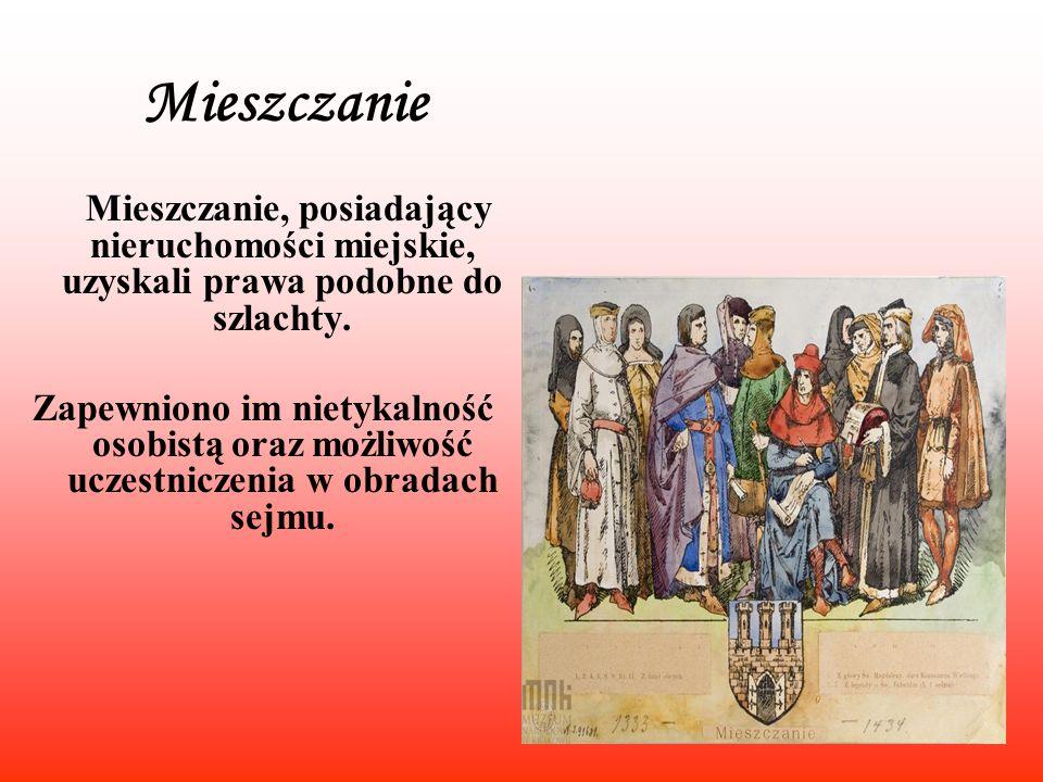 Mieszczanie Mieszczanie, posiadający nieruchomości miejskie, uzyskali prawa podobne do szlachty.