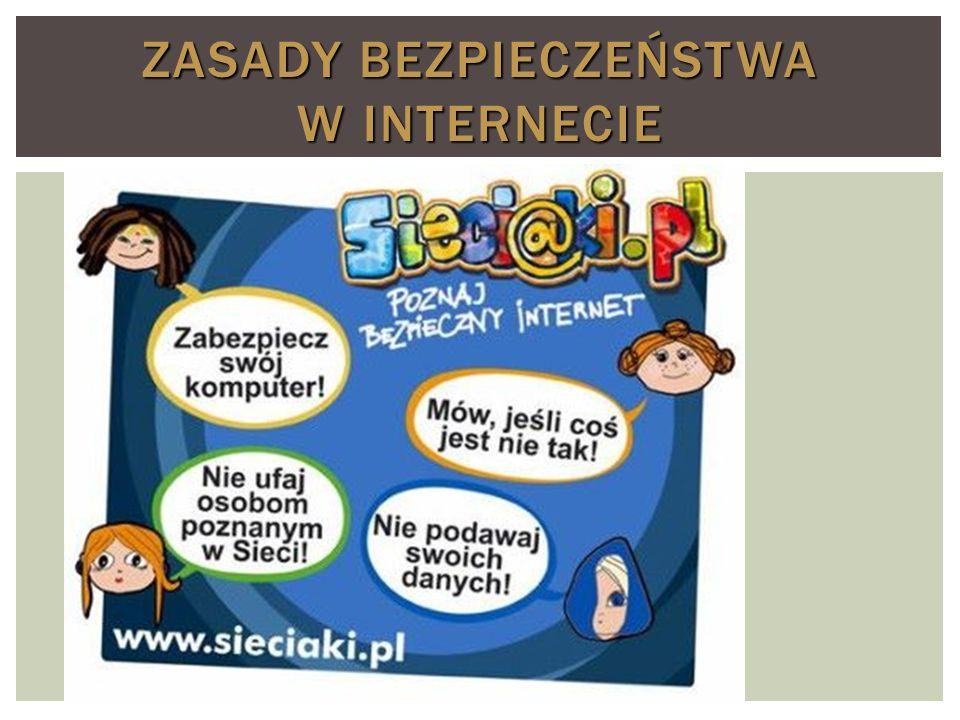 Zasady bezpieczeństwa w Internecie