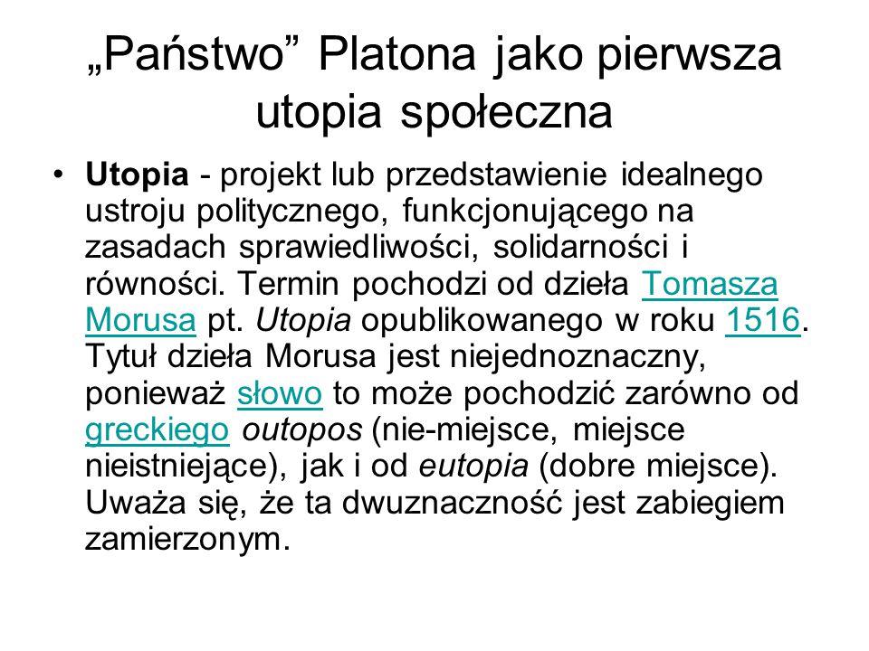 """""""Państwo Platona jako pierwsza utopia społeczna"""