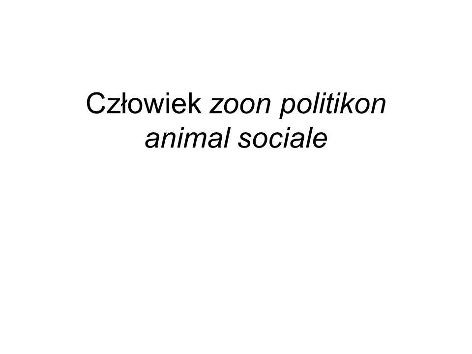 Człowiek zoon politikon animal sociale