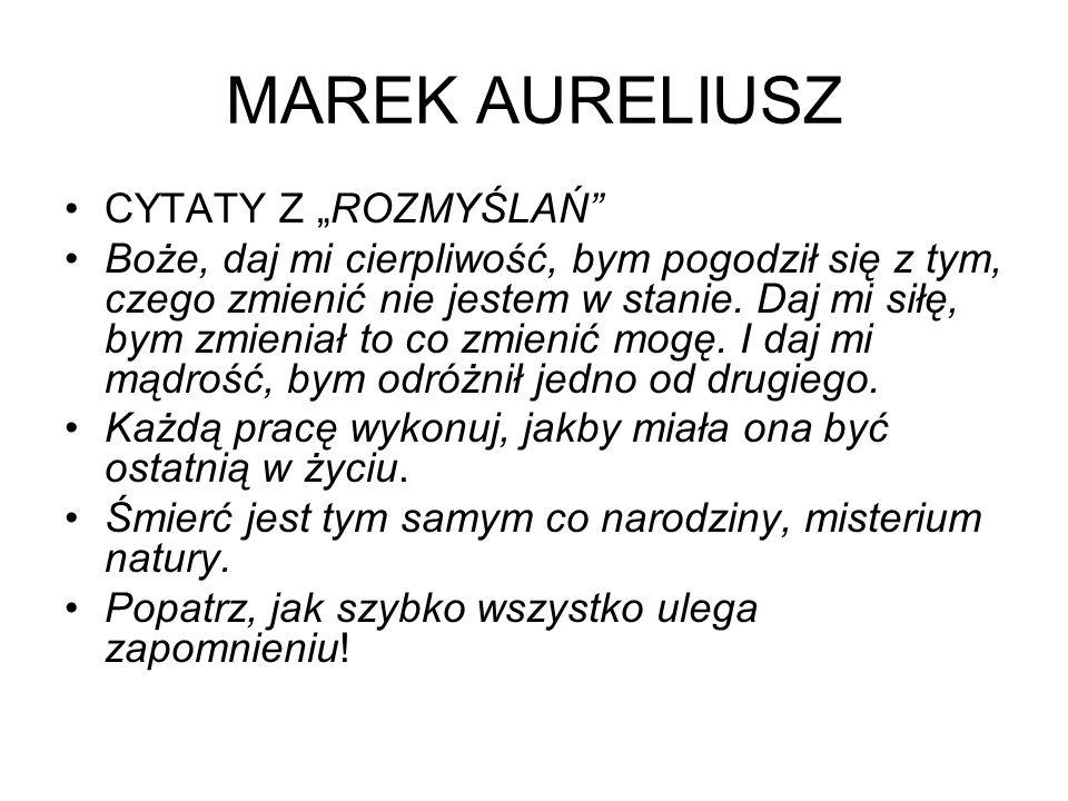 """MAREK AURELIUSZ CYTATY Z """"ROZMYŚLAŃ"""