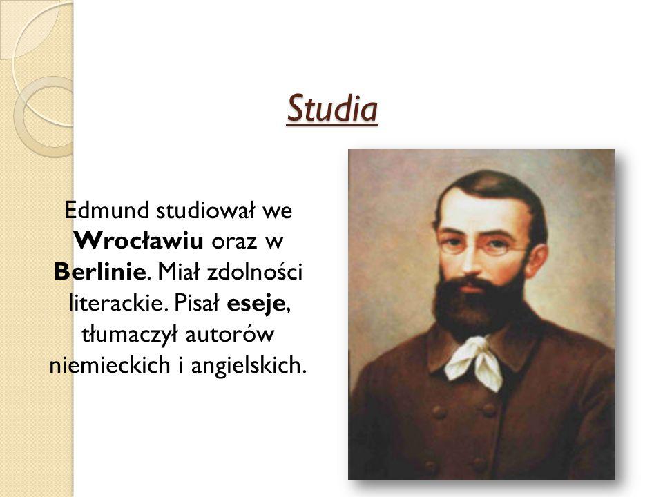 Studia Edmund studiował we Wrocławiu oraz w Berlinie.