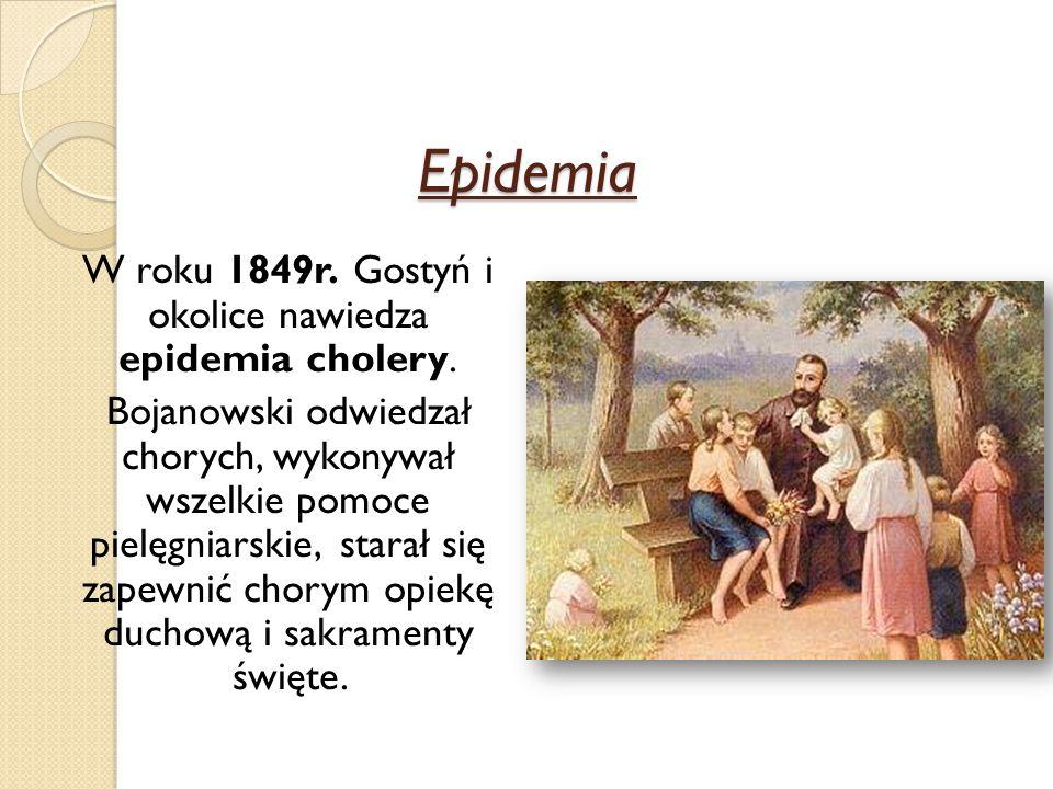 W roku 1849r. Gostyń i okolice nawiedza epidemia cholery.