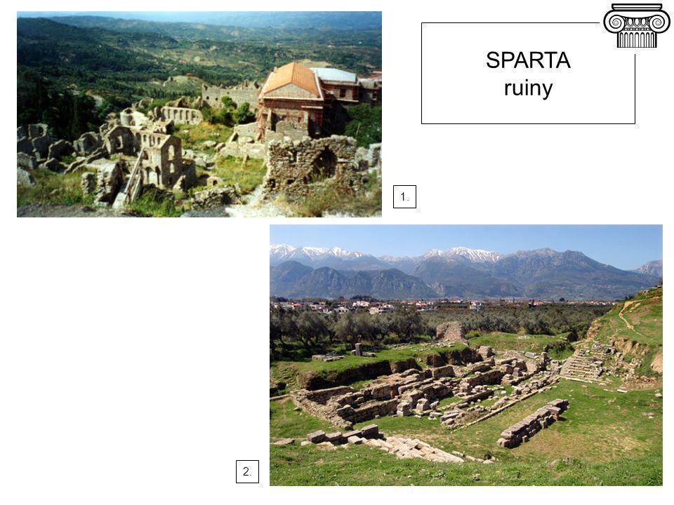 SPARTA ruiny 1. 2.