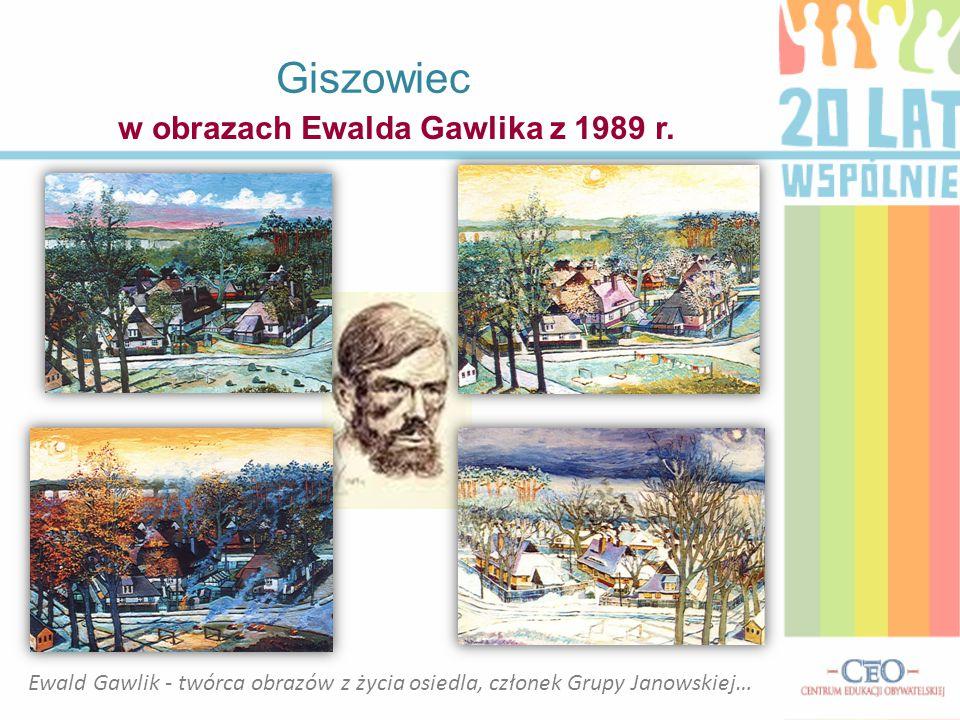 w obrazach Ewalda Gawlika z 1989 r.