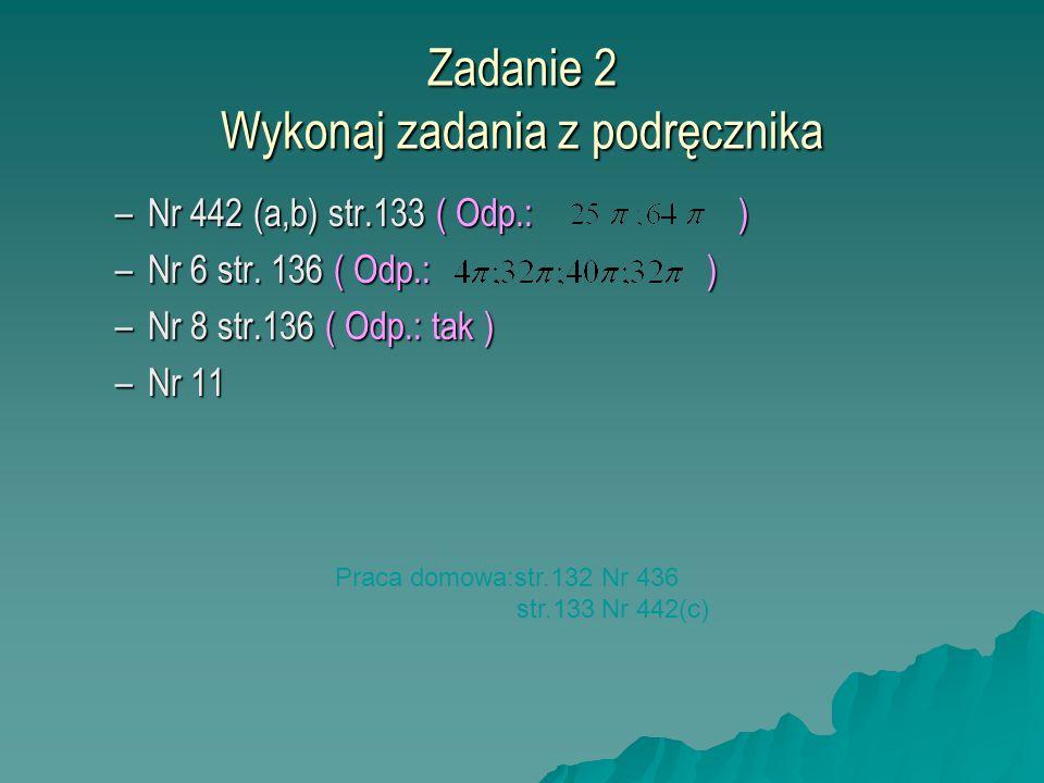 Zadanie 2 Wykonaj zadania z podręcznika