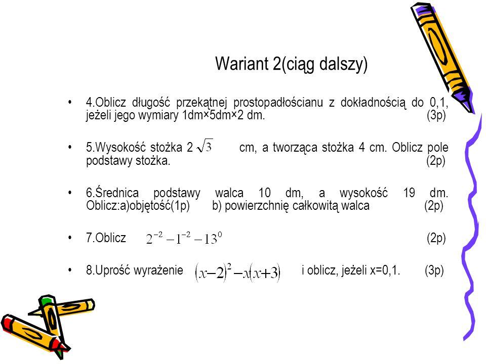 Wariant 2(ciąg dalszy)