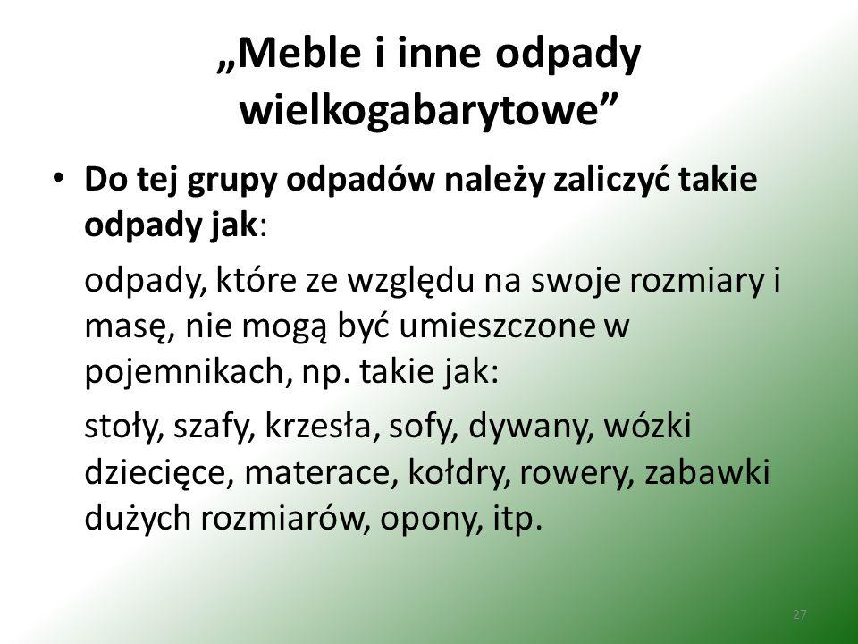 """""""Meble i inne odpady wielkogabarytowe"""
