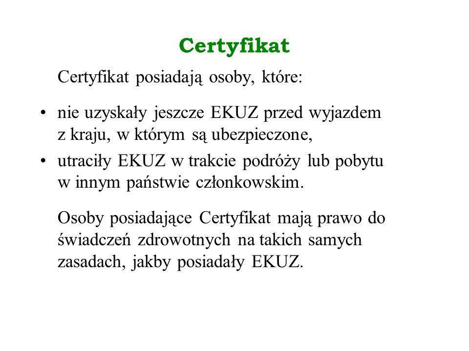 Certyfikat Certyfikat posiadają osoby, które: